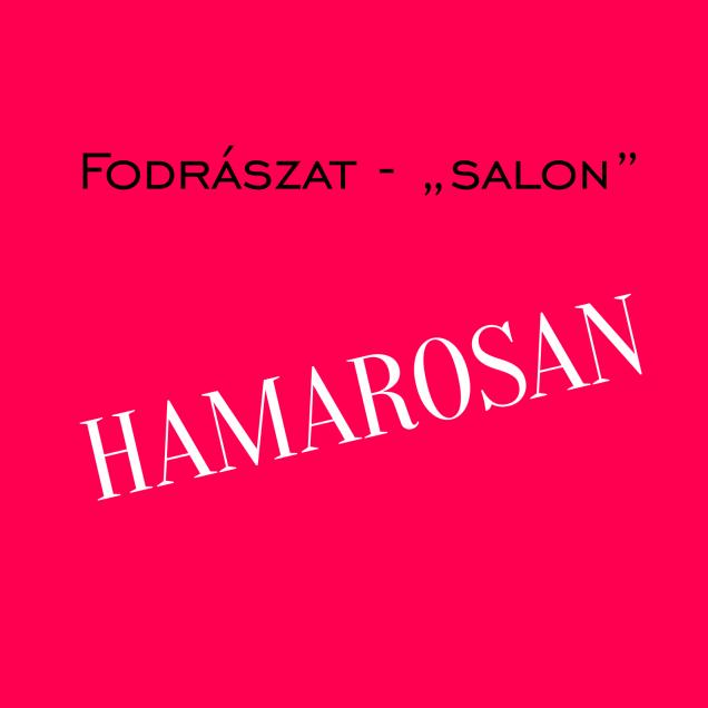 Fodrászat_salon_hamarosan